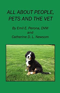 All about People, Pets and the Vet 9781598249118