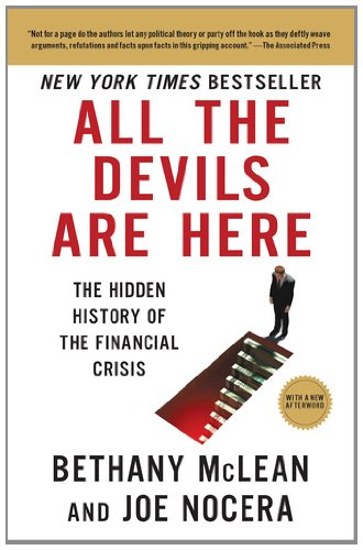 All the Devils Are Here: The Hidden History of the Financial Crisis 9781591844389