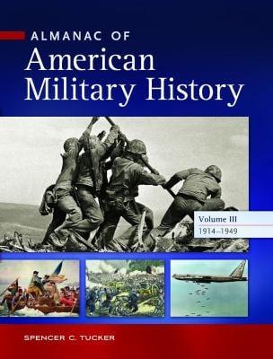 Almanac of American Military History [4 Volumes]