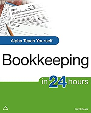 Alpha Teach Yourself Bookkeeping in 24 Hours 9781592576951