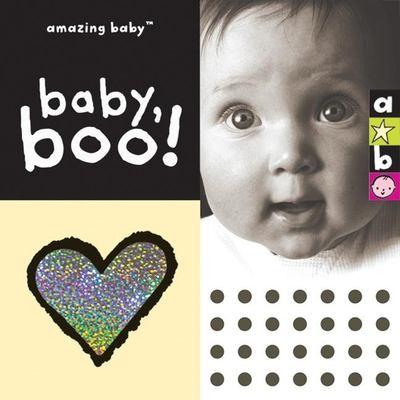 Amazing Baby Baby, Boo! 9781592235858