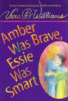 Amber Was Brave, Essie Smart: The Story of Amber and Essie, Told Here in Poems and Pictures [With Paperback Book] 9781591123385