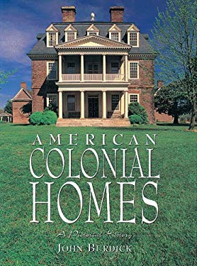 Amer Colonial Home: A Pictorial History 9781597641081
