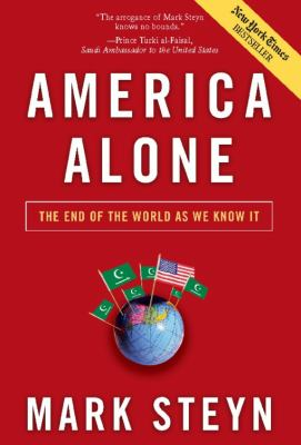 America Alone: The End of the World as We Know It 9781596985278