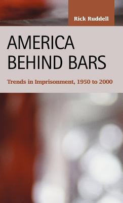 America Behind Bars: Trends in Imprisonment, 1950 to 2000 9781593320577