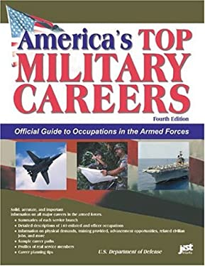 America's Top Military Careers: Official Guide to Occupations in the Armed Forces 9781593570019