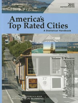 America's Top Rated Cities, Volume 2: Western: A Statistical Handbook