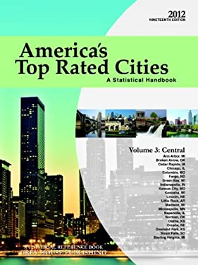 America's Top Rated Cities, Volume 3: Central: A Statistical Handbook 9781592378609