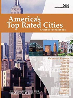 America's Top-Rated Cities, Volume 4: Eastern: A Statistical Handbook