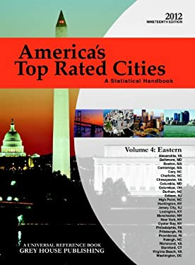 America's Top Rated Cities, Volume 4: Eastern Region: A Statistical Handbook 9781592378616