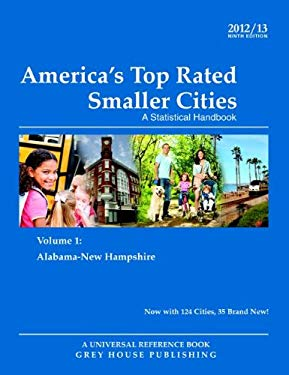 America's Top-Rated Smaller Cities, 2012/13 9781592378746