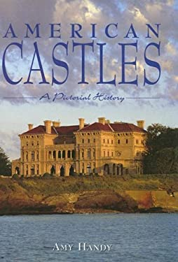 American Castles: A Pictorial History 9781597641074