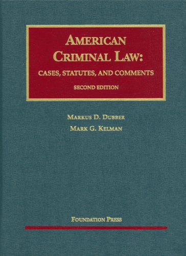 American Criminal Law: Cases, Statutes and Comments [With CDROM] 9781599415697