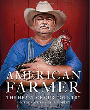 American Farmer: The Heart of Our Country 9781599620473