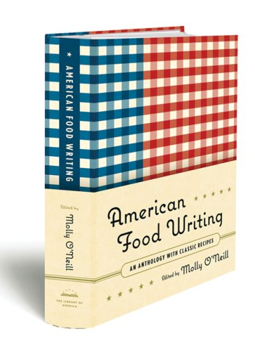 American Food Writing: An Anthology with Classic Recipes 9781598530056