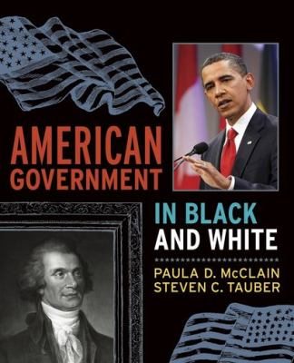 American Government in Black: And White 9781594514975