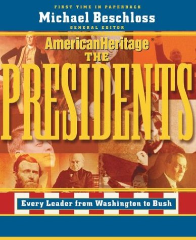 American Heritage Illustrated History of the Presidents 9781596870819