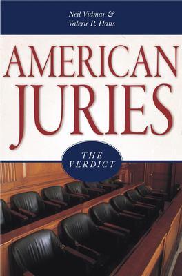 American Juries: The Verdict 9781591025887