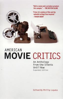 American Movie Critics: An Anthology the from Silents Until Now 9781598530223
