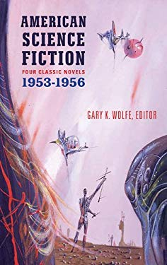 American Science Fiction: Four Classic Novels 1953-56 9781598531589