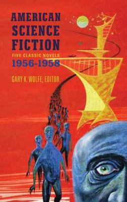 American Science Fiction: Five Classic Novels 1956-58 9781598531596