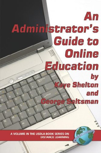 An Administrator's Guide to Online Education (PB) 9781593114244