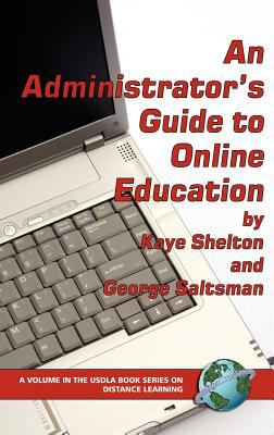 An Administrator's Guide to Online Learning (Hc) 9781593114251