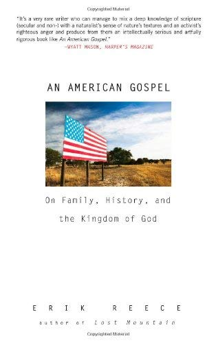An American Gospel: On Family, History, and the Kingdom of God 9781594484452
