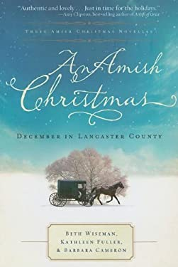 An Amish Christmas: December in Lancaster County 9781595548214