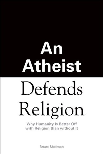 An Athiest Defends Religion 9781592578542