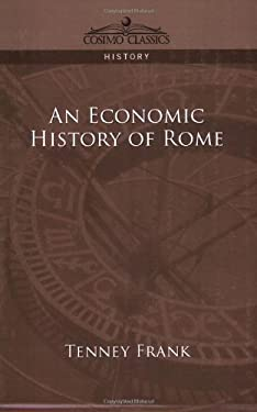 An Economic History of Rome 9781596056473