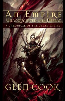 An Empire Unacquainted with Defeat 9781597801881
