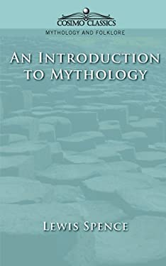 An Introduction to Mythology 9781596050563