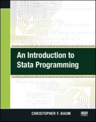 An Introduction to Stata Programming 9781597180450