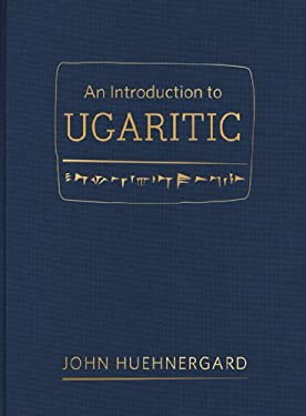 An Introduction to Ugaritic 9781598568202