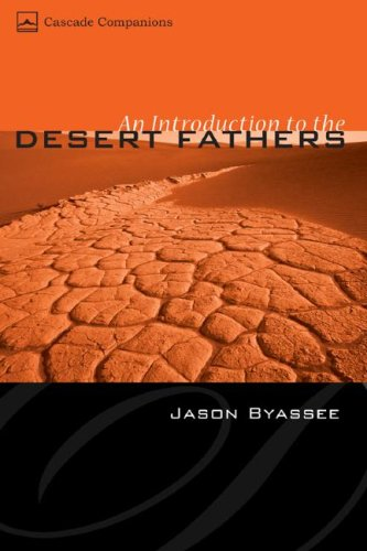 An Introduction to the Desert Fathers 9781597525305