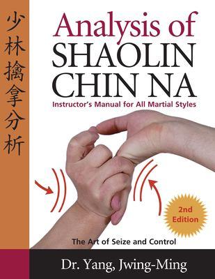 Analysis of Shaolin Chin Na 9781594390005