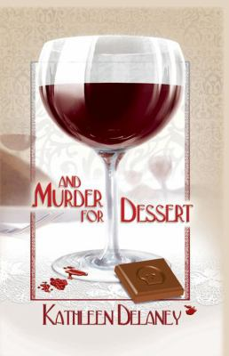 And Murder for Dessert 9781590585399