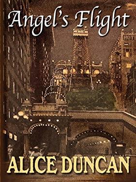 Angel's Flight: A Mercy Allcutt Mystery 9781594147838
