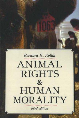 Animal Rights and Human Morality 9781591024217
