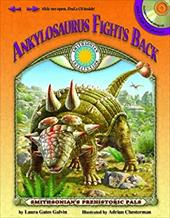 Ankylosaurus Fights Back [With Tear-Out Poster]