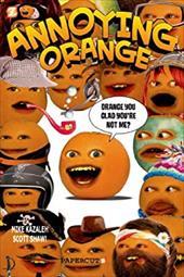 Annoying Orange Graphic Novels #2: Orange You Glad You're Not Me?