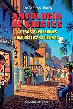 Antologia de Chistes Cubanos 9781593882570