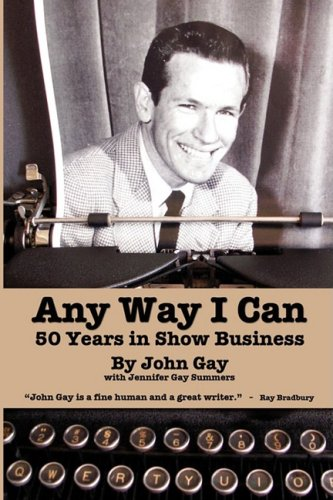 Any Way I Can - Fifty Years in Show Business 9781593933180