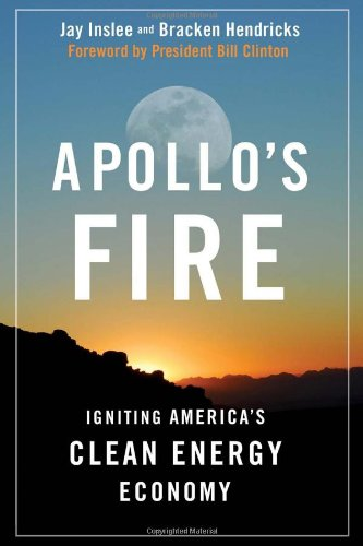Apollo's Fire: Igniting America's Clean Energy Economy 9781597266499