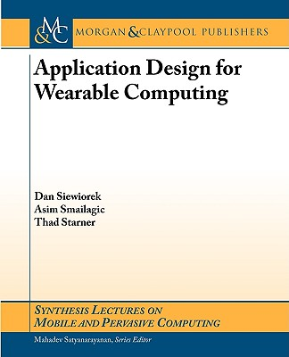 Application Design for Wearable Computing 9781598291209