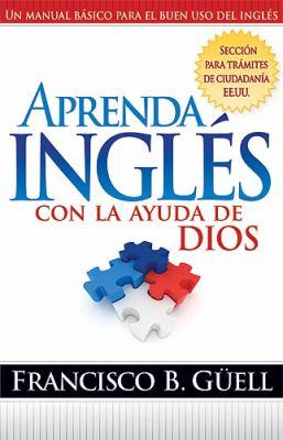 Aprenda Ingles Con la Ayuda de Dios 9781599791241