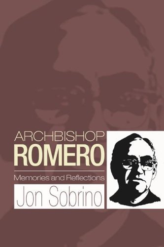 Archbishop Romero: Memories and Reflections 9781592449774