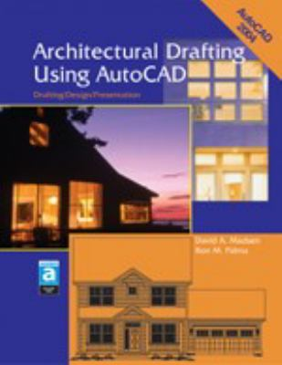 Architectural Drafting Using AutoCAD: Drafting/Design/Presentation 9781590703106