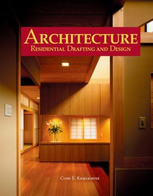 Architecture: Residential Drafting and Design 9781590706992